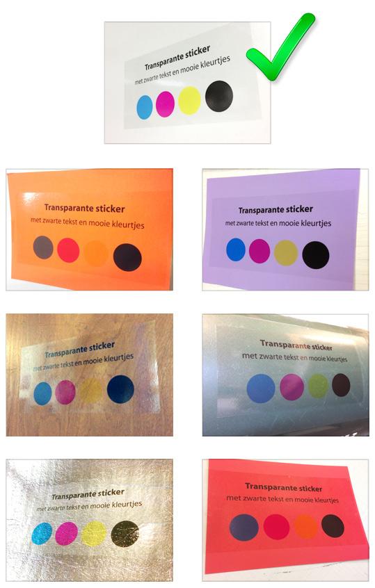 voor transparante stickers dient u rekening te houden met de kleur van de ondergrond